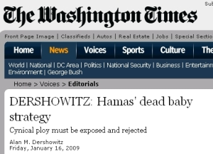 The Washington Times have earlier  been cleaver in exposing double play and the Nazi style propaganda methods used by Hamas.