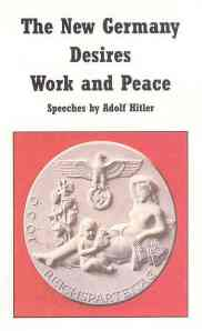 An offer in the speeches of Hitler, almost to good to be true?