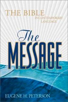 The Message paraphrase subtracts from the word, making it politically correct and spiriutally incorrect.