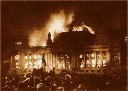 Berlin on 27 February 1933. The Nazis put fire to the Reichtag, and blamed it on the Communists.