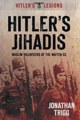 Nazis and Muslims were fighting Jihad together.