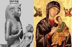 """Isis and Horrus and """"Catholic Mary and her son"""" are one and the same."""