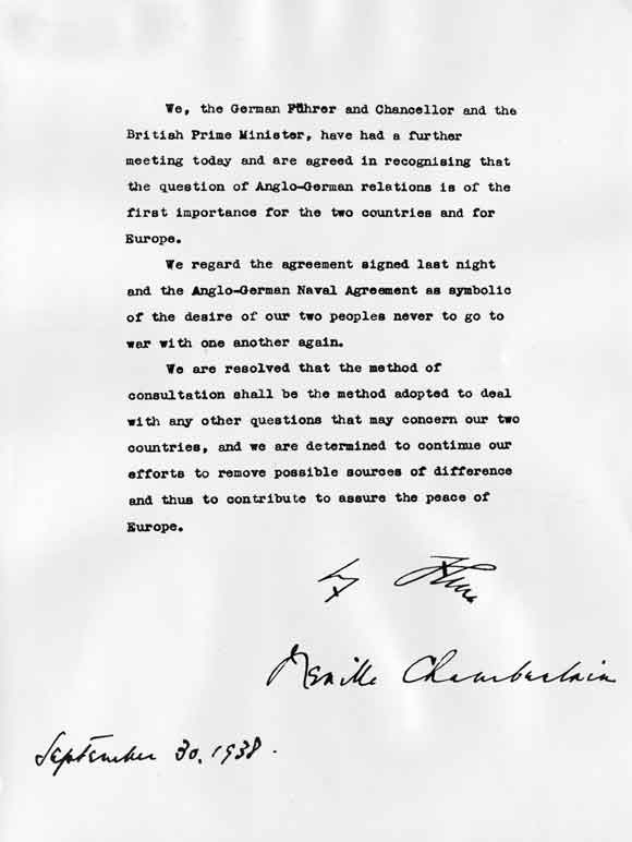 "Hitler and Chamberlaine signed this document. Forever a ""historical mistake"" that gave Hitler more time to prepare for war."