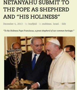 Benjamin Netanyahu has started to put his trust in the Pope.