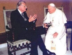 Billy Graham accepted the Pope ad a great Christian lader.