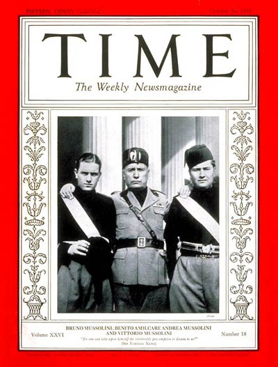Also the Ameicans had great regards for Mussolini. ‪TIME Magazine Cover: Bruno, Benito & Vittorio Mussolini -- Oct. 28, 1935‬